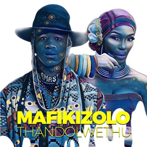 Mafikizolo – Thandolwethu mp3 download