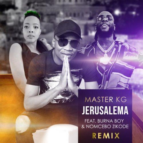 Master KG – Jerusalema (Remix) Ft. Burna Boy, Nomcebo Zikode mp3 download