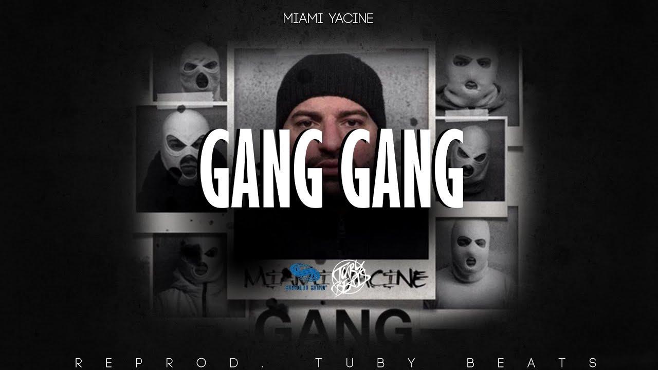Miami Yacine – GANG GANG (Instrumental) mp3 download