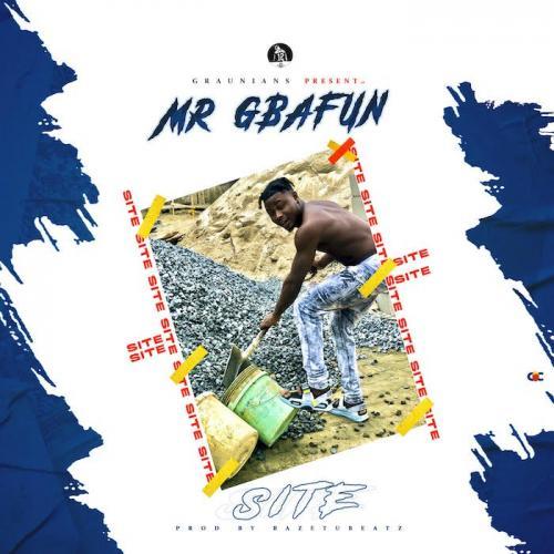 Mr Gbafun – Site mp3 download