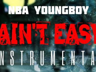 NBA YoungBoy – Ain't Easy (Instrumental) mp3 download