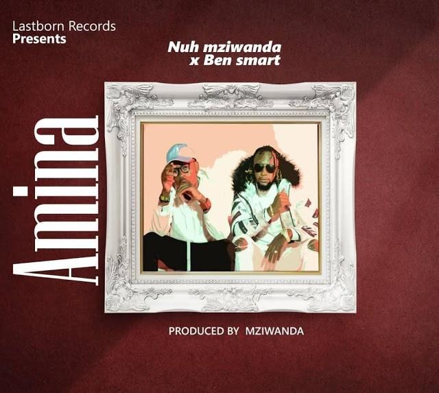 Nuh Mziwanda x Ben Smart – Amina mp3 download