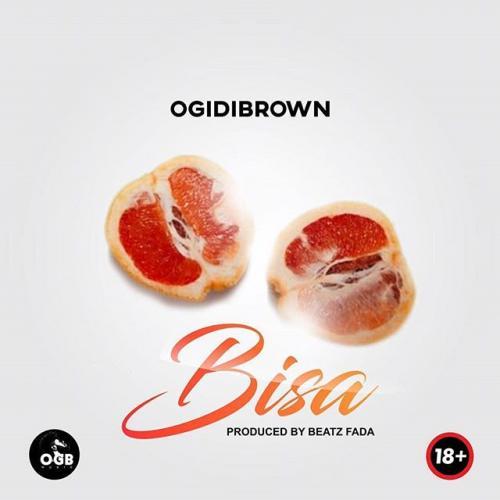 Ogidibrown – Bisa mp3 download