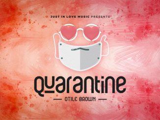 Otile Brown – Quarantine