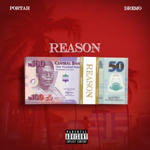 Portah Ft. Dremo – Reason mp3 download