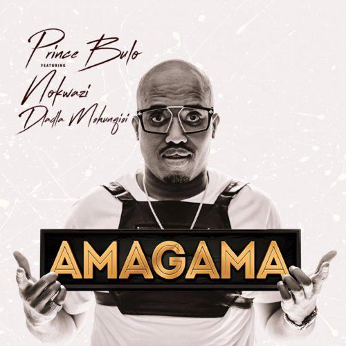 Prince Bulo – Amagama Ft. Nokwazi, Kyotic (Felo Le Tee Remix) mp3 download
