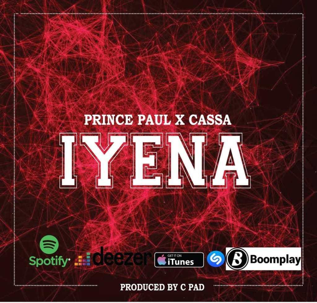 Prince Paul Ft. Cassa – Iyena mp3 download