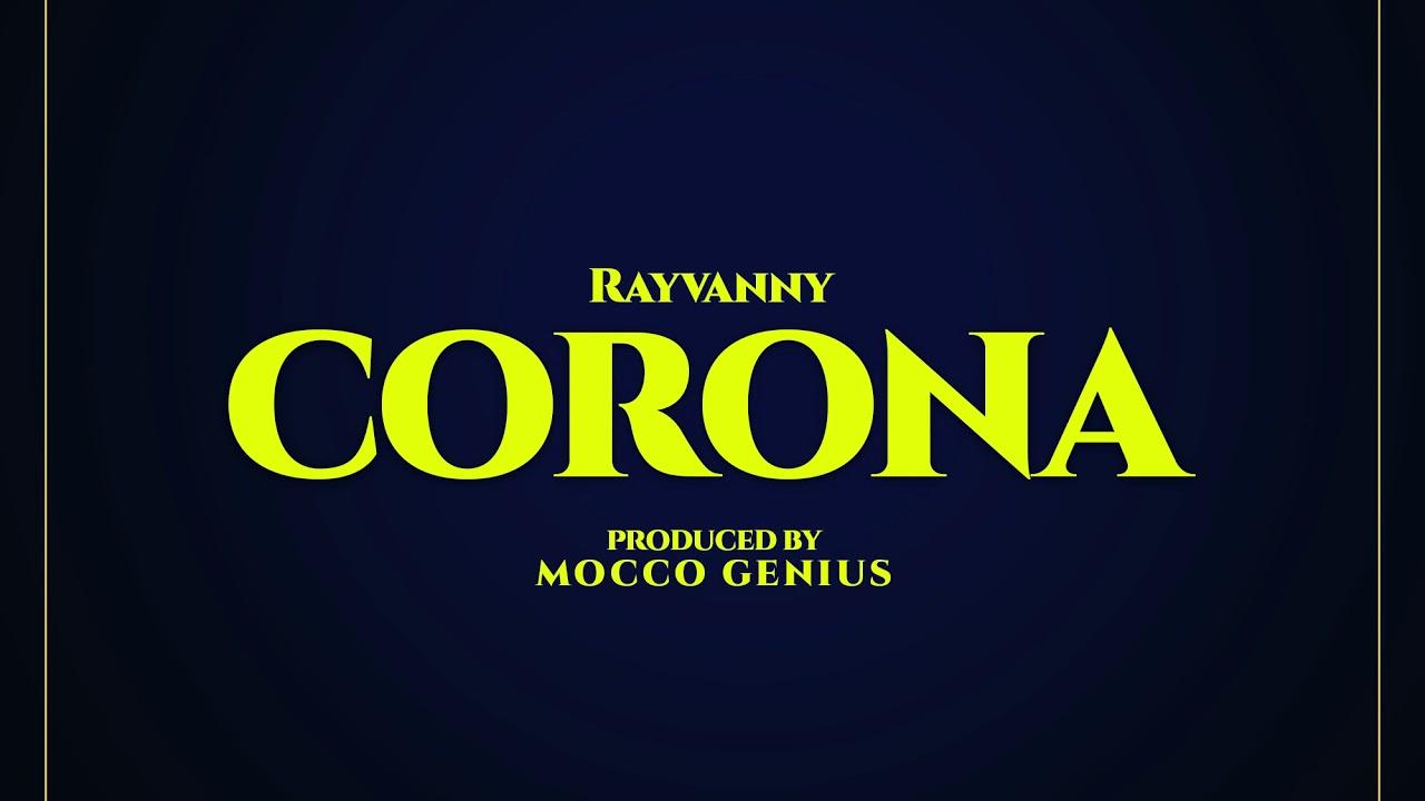 Rayvanny Ft. Magufuli – Corona mp3 download