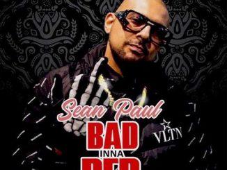 Sean Paul – Bad Inna Bed