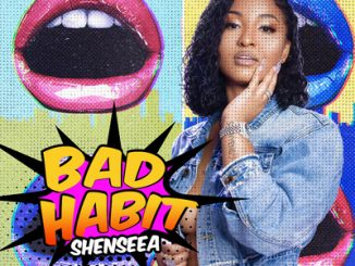 Shenseea – Bad Habit