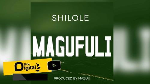 Shilole – Magufuli mp3 download