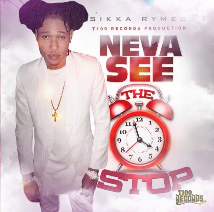 Sikka Rymes – Neva See The Clock Stop (Medellin Cartel Riddim) mp3 download