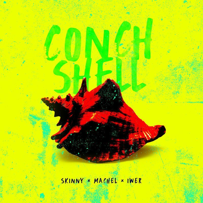 Skinny Fabulous x Machel Montano x Iwer George – Conch Shell mp3 download