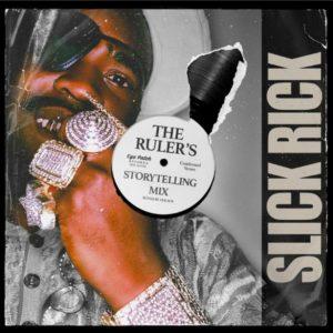 Slick Rick – The Ruler's Storytelling Mix mp3 download