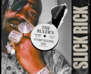 Slick Rick – The Ruler's Storytelling Mix