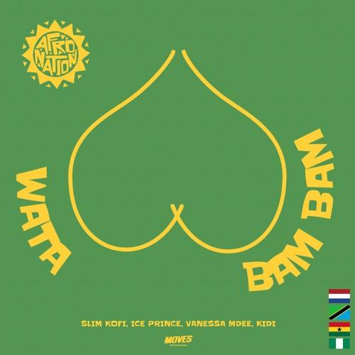 Slim Kofi Ft. Ice Prince, Vanessa Mdee, KiDi – Wata Bam Bam mp3 download