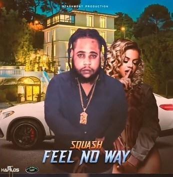 Squash – Feel No Way mp3 download