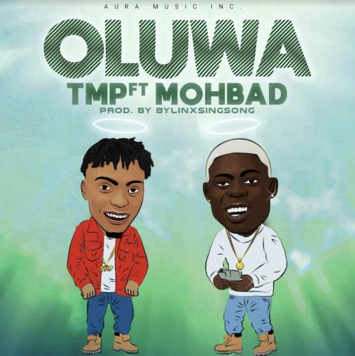 TMP Ft. Mohbad – Oluwa mp3 download