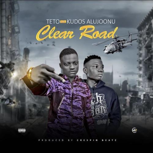 Teto Ft. Kudos Aljoonu – Clear Road mp3 download