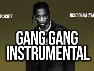 Travis Scott – GANG GANG Instrumental Ft. Sheck Wes download