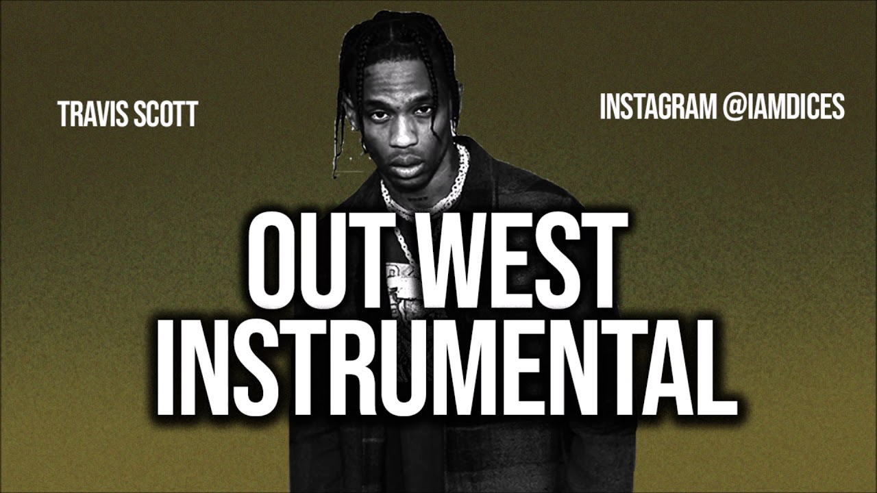 Travis Scott – Out West Instrumental Ft. Young Thug download