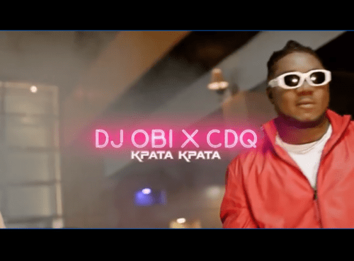 VIDEO: DJ Obi – Kpata Kpata Ft. CDQ mp3 download