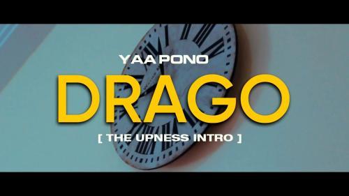 Yaa Pono – Drago (Freestyle) mp3 download