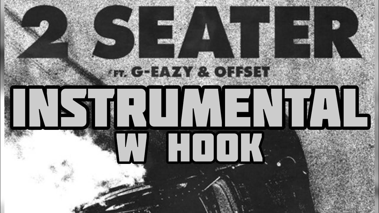 Ybn Nahmir Ft. G-Eazy & Offset – 2 Seater (Instrumental) download