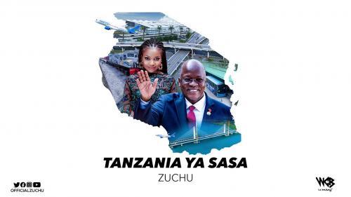 Zuchu – Tanzania Ya Sasa mp3 download