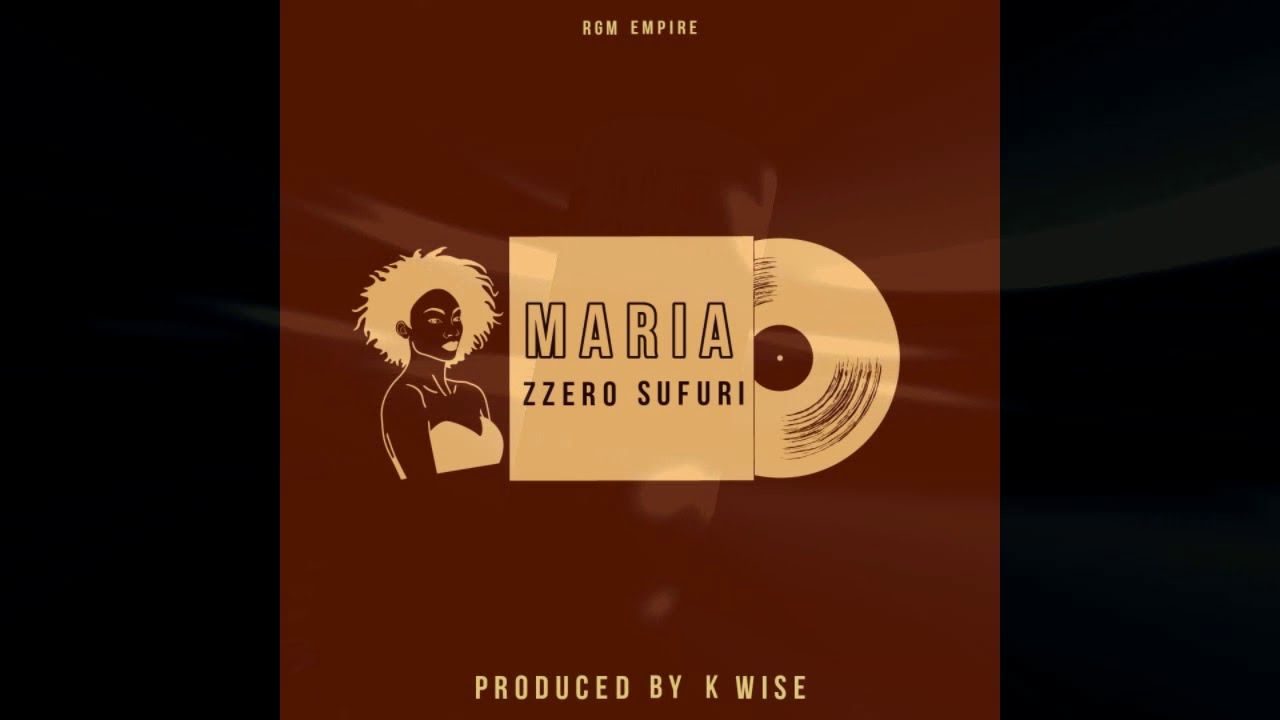 Zzero Sufuri – Maria mp3 download
