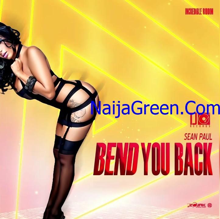 Sean Paul - Bend You Back