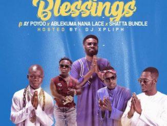 Ahkan – Blessing Ft. AY Poyoo, Ablekuma Nana Lace, Shatta Bundle