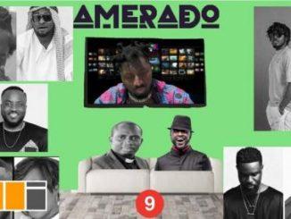 Amerado – Yeete Nsem (Episode 9)