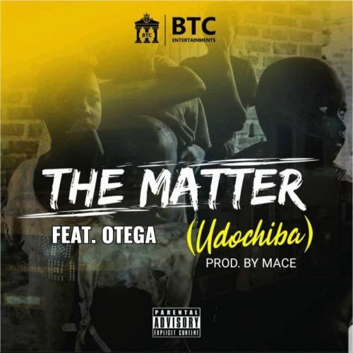 BTC – The Matter Ft. Otega mp3 download