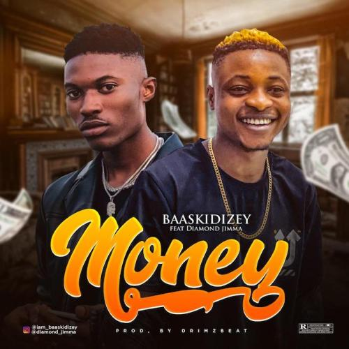Baaskidizey Ft. Diamond Jimma – Money mp3 download
