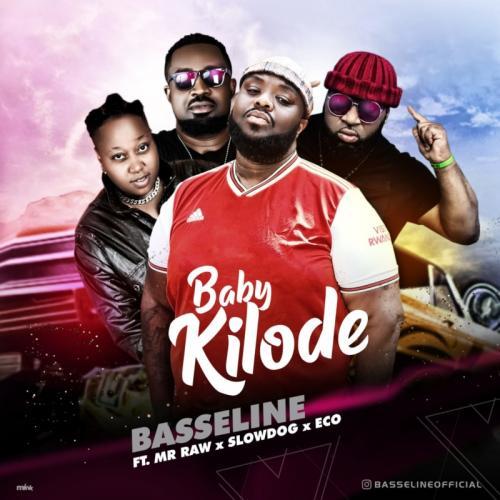 Basseline – Baby Kilode Ft. Mr Raw, Slowdog, Eco mp3 download