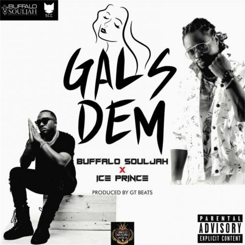Buffalo Souljah Ft. Ice Prince – Gals Dem mp3 download