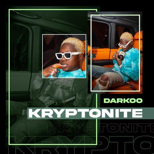 Darkoo – Kryptonite mp3 download