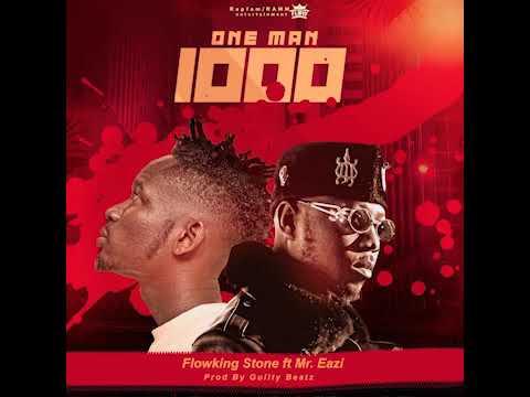 Flowking Stone Ft. Mr Eazi – One Man Thousand mp3 download