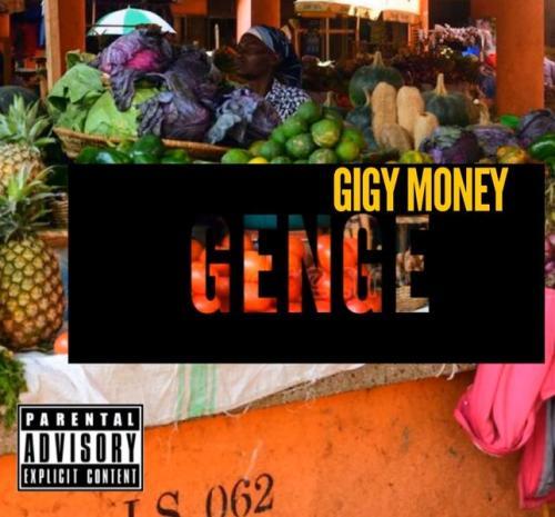 Gigy Money Ft. Kong – Genge mp3 download