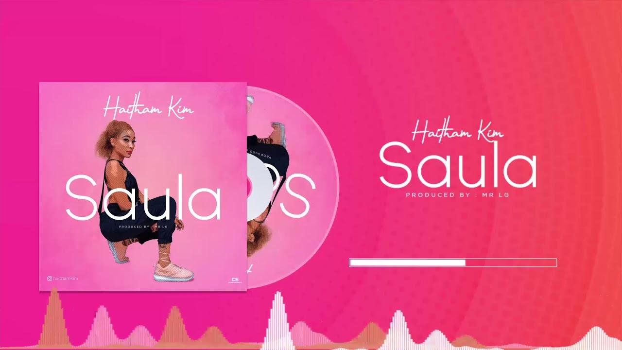 Haitham Kim – Saula mp3 download