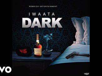 I Waata – Dark