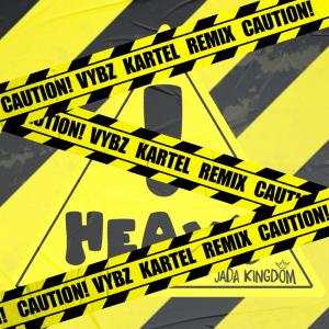 Jada Kingdom Ft. Vybz Kartel – Heavy! (Remix) mp3 download