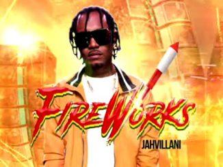Jahvillani – Fire Works
