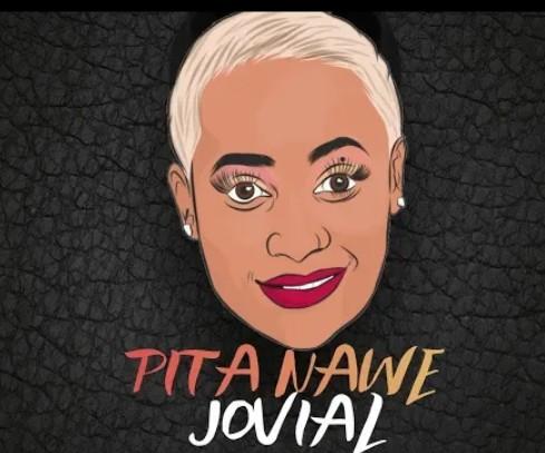 Jovial – Pita Nawe mp3 download
