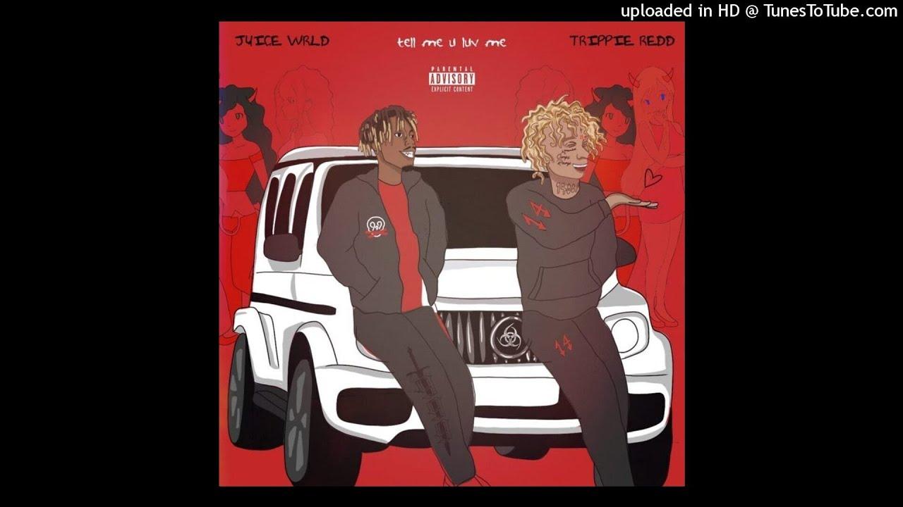Juice WRLD – Tell Me U Luv Me Ft. Trippie Redd (Instrumental) download
