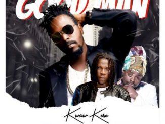Kwaw Kese – Good Man Ft. Stonebwoy, Black Prophet