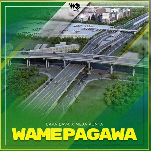 Lava Lava Ft. Meja Kunta – Wamepagawa mp3 download