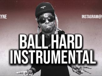 Lil Wayne – Ball Hard (Instrumental) mp3 download