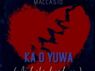 Maccasio – Ka O Yua (And She Loved You)